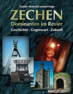 Zechen – Dominanten im Revier von Beleke,  Norbert, Streich,  Günter, Voigt,  Corneel