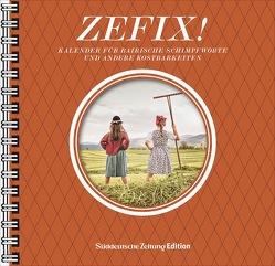 Zefix! Tischkalender 2022 von Bolle,  Martin, Keller,  Markus, Mothwurf,  Ono
