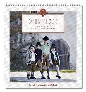 Zefix! Wandkalender 2016 von Bolle,  Martin, Keller,  Markus, Mothwurf,  Ono