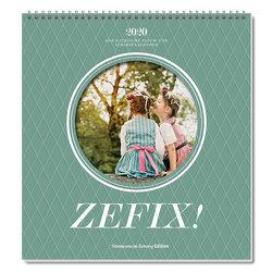 Zefix! Wandkalender 2020 von Bolle,  Martin, Keller,  Markus, Mothwurf,  Ono