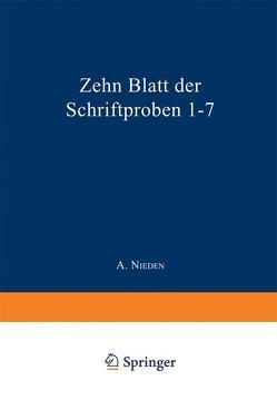Zehn Blatt der Schriftproben 1–7 von Hummelsheim,  E., Nieden,  A.