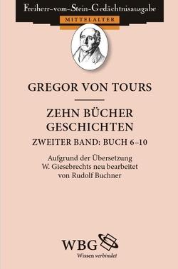 Zehn Bücher Geschichten von Goetz,  Hans-Werner, Schmale,  Franz-Josef
