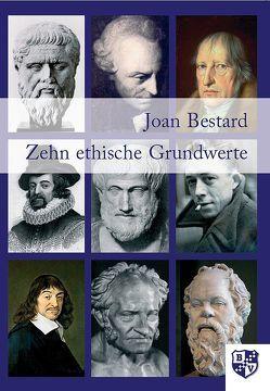 Zehn ethische Grundwerte von Bestard Comas,  Joan, Lozano,  Luis