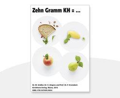 Zehn Gramm KH=… von Grüsser,  Monika, Jörgens,  Viktor