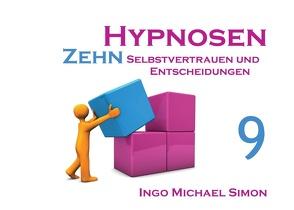 Zehn Hypnosen. Band 9 von Simon,  Ingo Michael