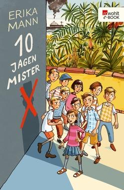 Zehn jagen Mr. X von Abramowitz,  Elga, Mann,  Erika