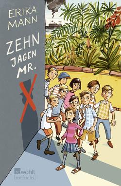 Zehn jagen Mr. X von Mann,  Erika