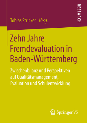 Zehn Jahre Fremdevaluation in Baden‐Württemberg von Stricker,  Tobias