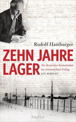 Zehn Jahre Lager von Hamburger,  Rudolf