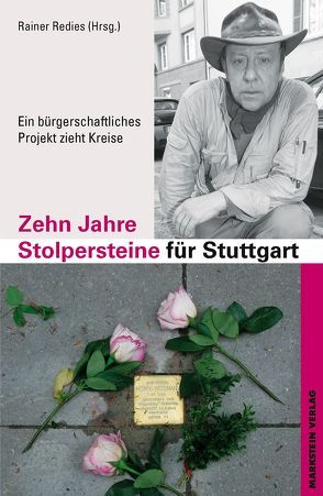 Zehn Jahre Stolpersteine für Stuttgart von Redies,  Rainer