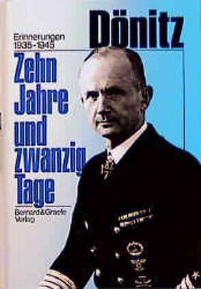 Zehn Jahre und zwanzig Tage von Dönitz,  Karl