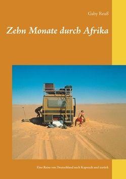 Zehn Monate durch Afrika von Reuß,  Gaby