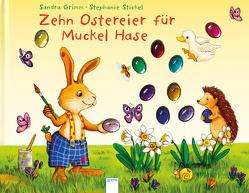 Zehn Ostereier für Muckel Hase von Grimm,  Sandra, Stickel,  Stephanie