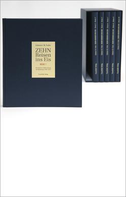 Zehn Reisen ins Eis. von Fuhr,  Günter R.