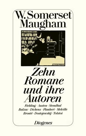 Zehn Romane und ihre Autoren von Fienbork,  Matthias, Maugham,  W. Somerset
