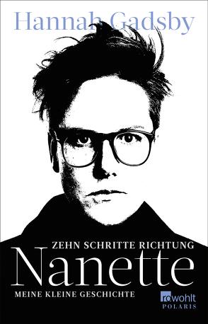 Zehn Schritte Richtung Nanette von Gadsby,  Hannah, Handels,  Tanja, O'Brien,  Andrea, Schönherr,  Jan