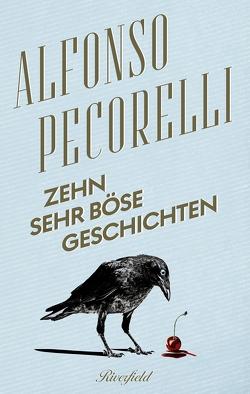 Zehn sehr böse Geschichten von Pecorelli,  Alfonso