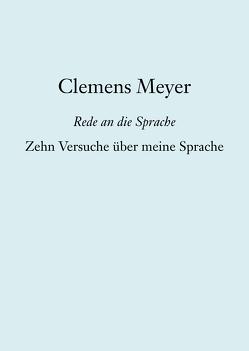 Zehn Versuche über meine Sprache von Meyer,  Clemens