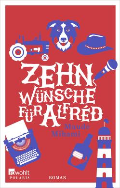 Zehn Wünsche für Alfréd von Doppstadt,  Anne, Malich,  Anja, Mihami,  Maude