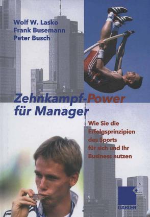 Zehnkampf-Power für Manager von Busch,  Peter, Busemann,  Frank, Lasko,  Wolf