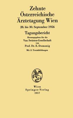 Zehnte Österreichische Ärztetagung Wien von Domanig,  Erwin