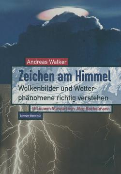 Zeichen am Himmel von Walker,  Andreas