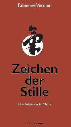 Zeichen der Stille von Schuhmacher,  Stephan, Verdier,  Fabienne