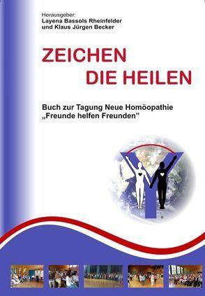 Zeichen die heilen von Bassols Rheinfelder,  Layena, Becker,  Klaus J