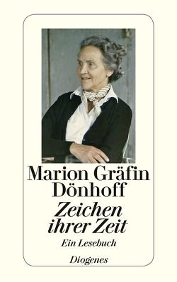 Zeichen ihrer Zeit von Brauer,  Irene, Dönhoff,  Friedrich, Dönhoff,  Marion Gräfin