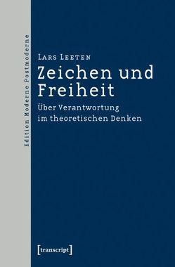 Zeichen und Freiheit von Leeten,  Lars