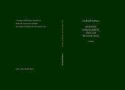 Zeichen und Kerben am Stab meiner Zeit von Stübner,  Gerhard