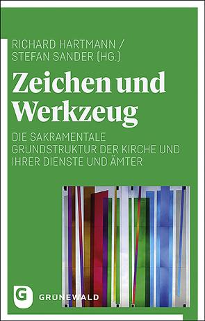 Zeichen und Werkzeug von Hartmann,  Richard, Sander,  Stefan