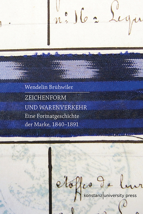 Zeichenform und Warenverkehr von Brühwiler,  Wendelin