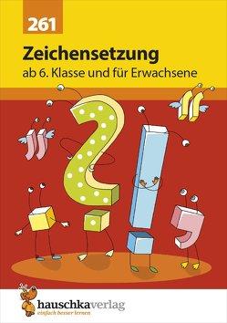Zeichensetzung ab 6. Klasse und für Erwachsene von Feil,  Karl, Greune,  Mascha, Thiele,  Rainer, Widmann,  Gerhard