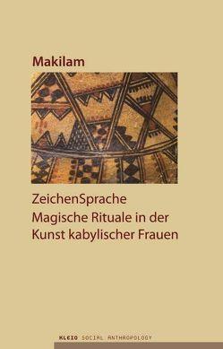 ZeichenSprache von Frese,  Hans L, Heil,  Heide, Makilam