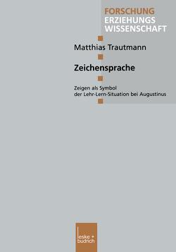 Zeichensprache von Trautmann,  Matthias