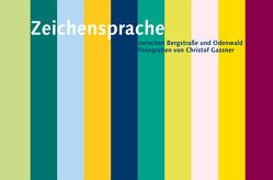 Zeichensprache von Gassner,  Christof