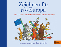 Zeichnen für ein Europa von Pfeiffer,  Fabienne, Scheffler,  Axel