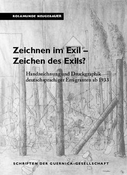 Zeichnen im Exil – Zeichen des Exils? von Neugebauer,  Rosamunde