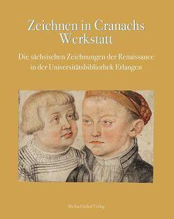 Zeichnen in Cranachs Werkstatt von Dickel,  Hans