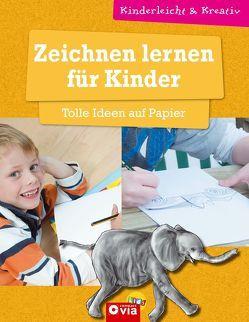 Zeichnen lernen für Kinder – Tolle Ideen auf Papier von Landwehr,  Kerstin