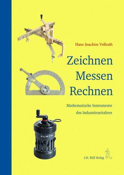 Zeichnen Messen Rechnen. von Vollrath,  Hans-Joachim