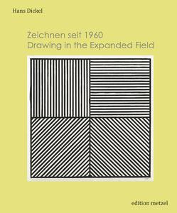 Zeichnen seit 1960 von Dickel,  Hans