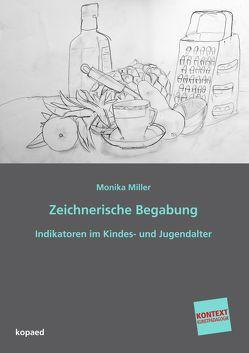 Zeichnerische Begabung von Miller,  Monika