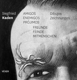 Zeichnungen von Kaden,  Siegfried