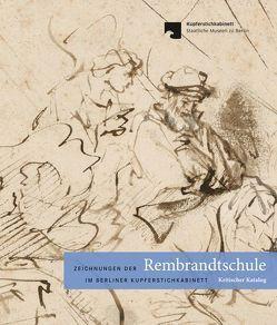 Zeichnungen der Rembrandtschule im Berliner Kupferstichkabinett von Bevers,  Holm