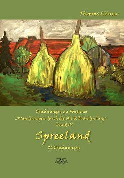 Zeichnungen zu Fontanes »Wanderungen durch die Mark Brandenburg« – Band IV von Lampe,  Roland, Lünser,  Thomas