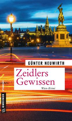 Zeidlers Gewissen von Neuwirth,  Günter