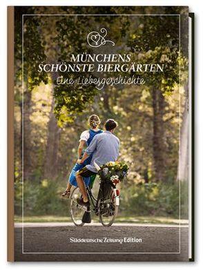 Zefix! Biergartenführer – Münchens schönste Biergärten von Bolle,  Martin, Keller,  Markus, Mothwurf,  Ono