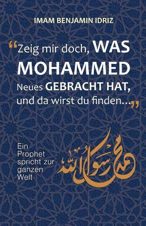 Zeig mir doch, was Mohammed Neues gebracht hat von Idriz,  Benjamin